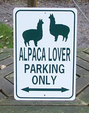 Alpaca Lover Parking Only Sign